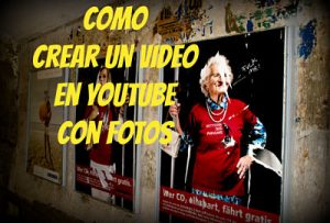 como crear video youtube
